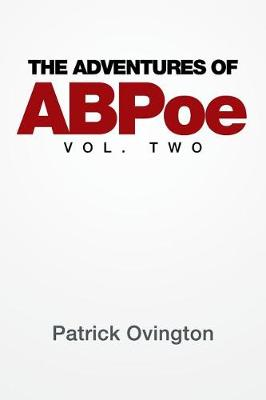 The Adventures of Abpoe: Vol. Two (Paperback)