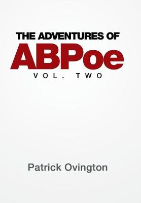 The Adventures of Abpoe: Vol. Two (Hardback)