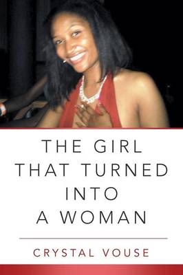 The Girl That Turned Into a Woman (Paperback)