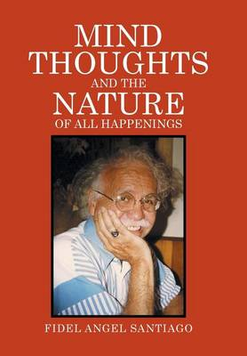 Mind Thoughts, and the Nature of All Happenings (Hardback)