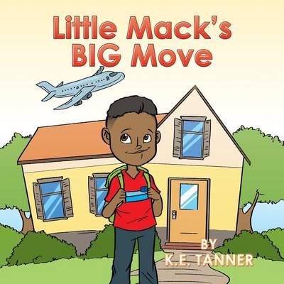 Little Mack's Big Move (Paperback)