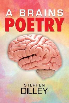 A Brains Poetry (Paperback)