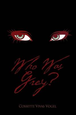 Who Was Grey? (Paperback)