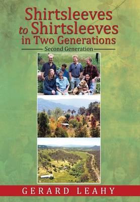Shirtsleeves to Shirtsleeves in Two Generations: Second Generation (Hardback)
