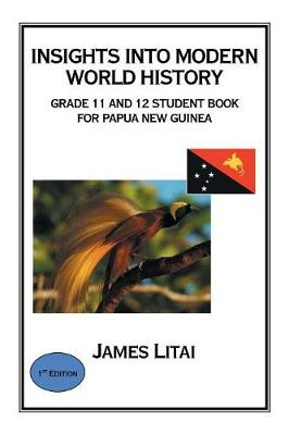 Insights into Modern World History: Grade 11 and 12 Student Book (Paperback)