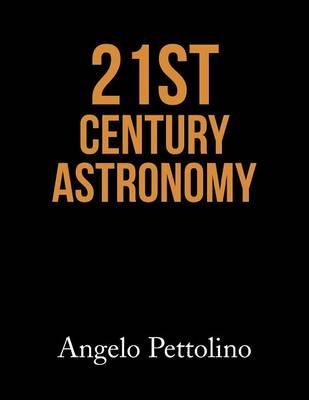 21st Century Astronomy (Paperback)