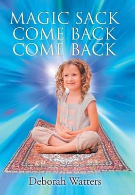 Magic Sack Come Back Come Back (Hardback)