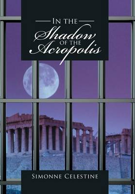 In the Shadow of the Acropolis (Hardback)