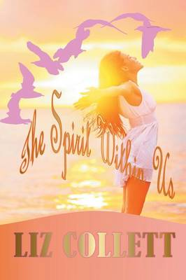 The Spirit Within Us (Paperback)