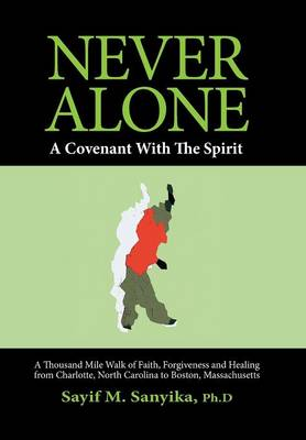 Never Alone: A Covenant with the Spirit (Hardback)