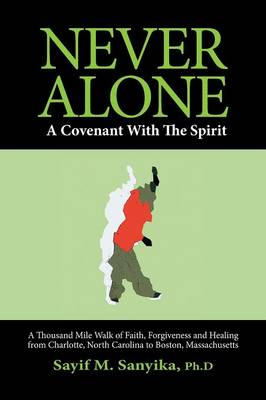 Never Alone: A Covenant with the Spirit (Paperback)