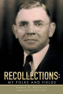 Recollections: My Folks and Fields (Paperback)