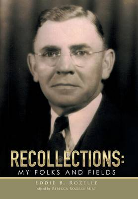 Recollections: My Folks and Fields (Hardback)