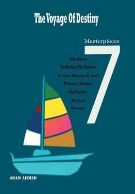 The Voyage of Destiny: 7 Masterpieces (Hardback)