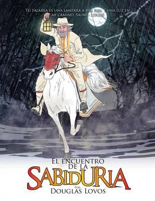 El Encuentro de la Sabidur a: Cuento Para Ni os (Paperback)