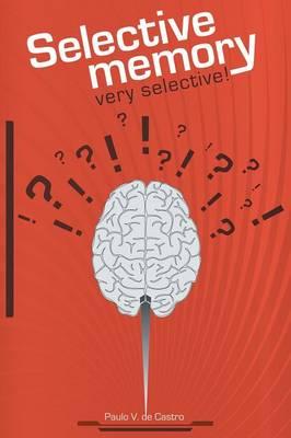 Selective Memory: Very Selective! (Paperback)