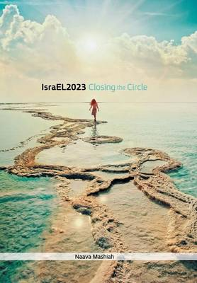 Israel 2023: Closing the Circle (Hardback)