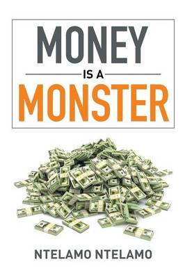 Money Is a Monster (Paperback)