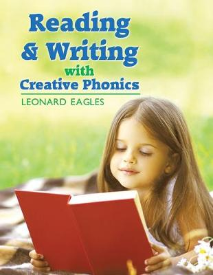 Reading & Writing with Creative Phonics (Paperback)