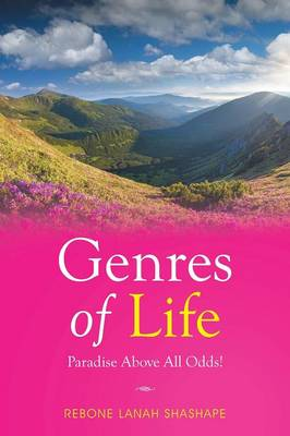 Genres of Life -Paradise Above All Odds! (Paperback)