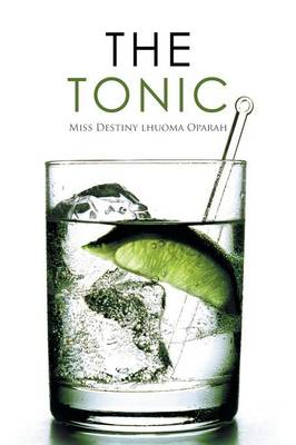 The Tonic (Paperback)