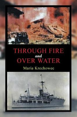 Through Fire and Over Water (Paperback)