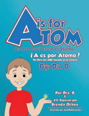 A is for Atom (Paperback)