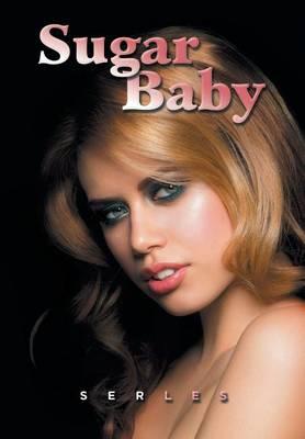 Sugar Baby (Hardback)