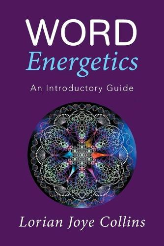 Word Energetics: An Introductory Guide (Paperback)