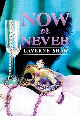 Now or Never (Hardback)