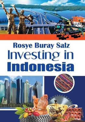 Investing in Indonesia (Hardback)
