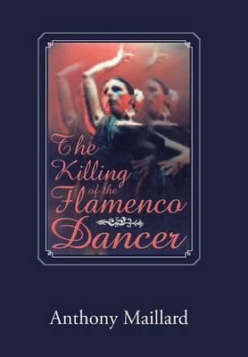 The Killing of the Flamenco Dancer (Hardback)