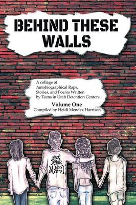 Behind These Walls (Paperback)