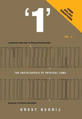 '1': The Encyclopedia of Physical Laws Vol. 3 (Hardback)