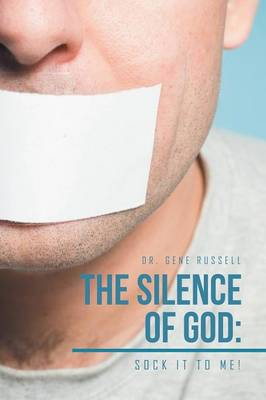 The Silence of God: Sock It to Me! (Paperback)