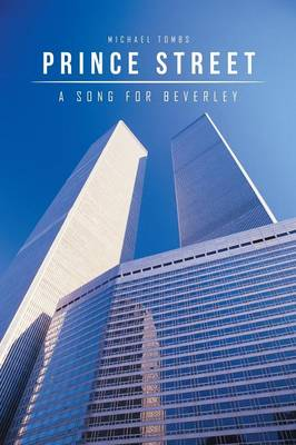 Prince Street: A Song for Beverley (Paperback)