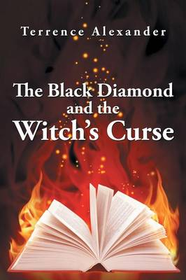 The Black Diamond and the Witch's Curse (Paperback)