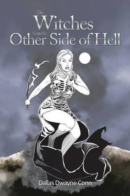 The Witches from the Other Side of Hell (Paperback)