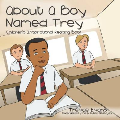 About Boy Named Trey: Children's Inspirational Reading Book (Paperback)