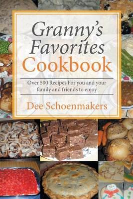 Granny's Favorites Cookbook (Paperback)