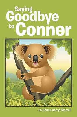 Saying Goodbye to Conner (Paperback)