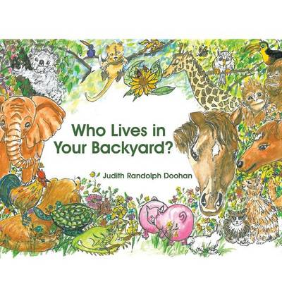 Who Lives in Your Backyard? (Paperback)