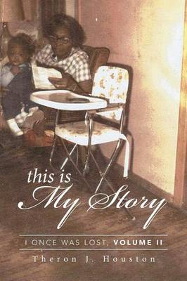 This Is My Story: I Once Was Lost, Volume II (Paperback)