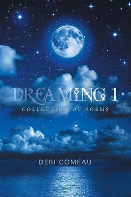 Dreaming 1: Collection of Poems (Paperback)