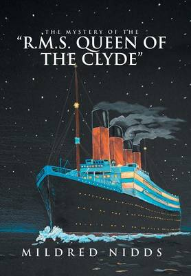 The Mystery of the R.M.S. Queen of the Clyde (Hardback)