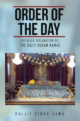Order of the Day: (The Daily Hukam Namas) (Paperback)