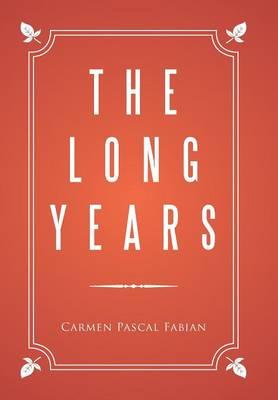 The Long Years (Hardback)