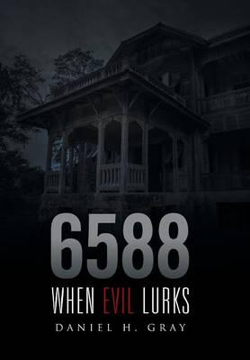 6588: When Evil Lurks (Hardback)