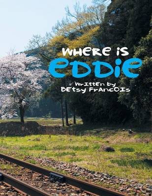 Where Is Eddie (Paperback)