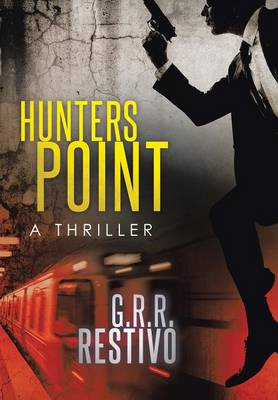 Hunters Point: A Thriller (Hardback)